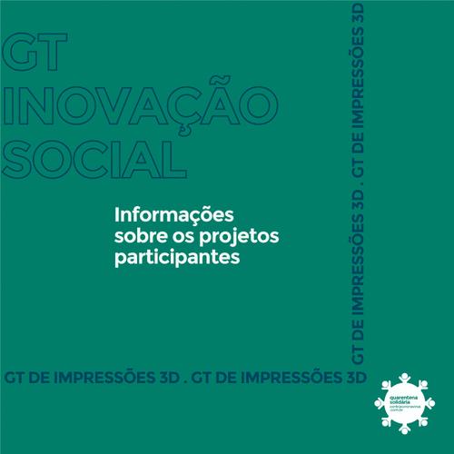 Saiba mais sobre o GT de Inovação Social da Quarentena Solidária